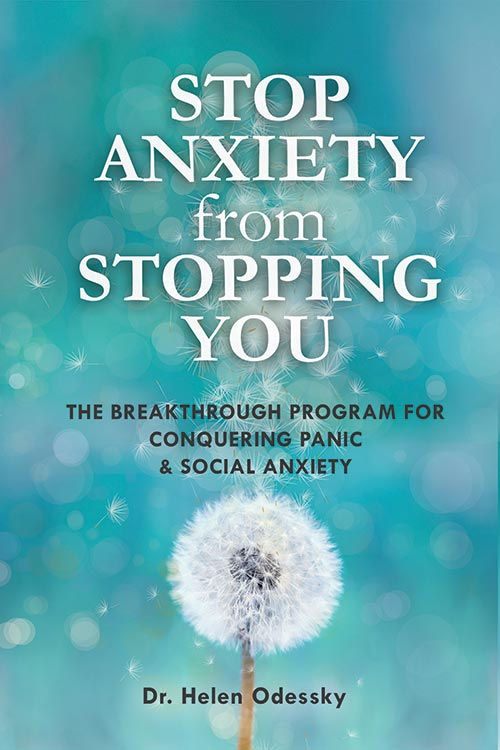 Stop Anxiety from Stopping You by Dr. Helen Odessky